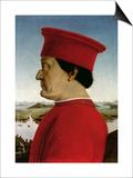 Federigo Da Montefeltro Duke of Urbino, circa 1465 Prints by  Piero della Francesca