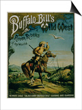 "Advertisement for ""Buffalo Bill's Wild West and Congress of Rough Riders of the World"" Posters"