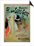Madame Sans-Gene' in Le Radical, by Edmond Lepelletier Art by Jules Chéret