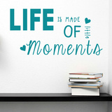 Life Is Made Of Little Moments Teal Wall Decal