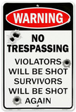 No Trespass W/Bullet Tin Sign