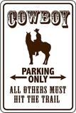 Cowboy Tin Sign
