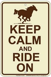 Keep Calm And Ride On - Metal Tabela