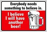 Have Another Beer Blikskilt