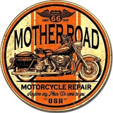 Mother Road Repair Tin Sign