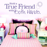 Hold A True Friend With Both Hands Wall Decal