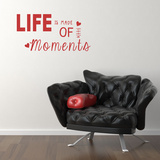 Life Is Made Of Little Moments Red Wall Decal