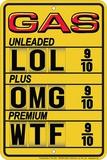 Gas Lol Tin Sign