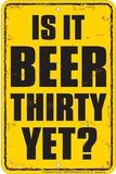 Beer Thirty Plechová cedule