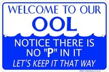 Welcome To Our Ool Placa de lata