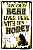 Old Bear Lives Here Tin Sign