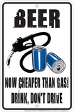 Beer Cheaper Than Gas Tin Sign