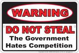Do Not Steal - Government Plakietka emaliowana