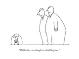 """""""Middle class—we thought we should keep one."""" - New Yorker Cartoon Premium Giclee Print by Charles Barsotti"""