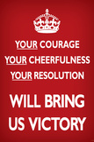 Your Courage Will Bring Us Victory (Motivational, Red) Art Poster Print Posters