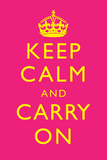 Keep Calm and Carry on Motivational Yellow and Bright Pink Art Print Poster Photo