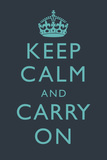 Keep Calm and Carry on Motivational Dark Blue Art Print Poster Posters