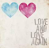 Love & Love Again Posters by Mimi Marie