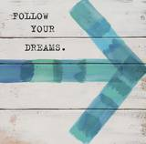 Follow Your Dreams Print by Mimi Marie