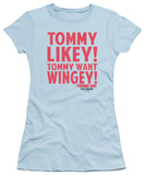 Juniors: Tommy Boy - Want Wingey Shirts