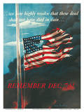 Remember December 7th!, In Remembrance of the Japanese Attack on Pearl Harbor, Honolulu, Hawaii Poster by Allen Saalburg