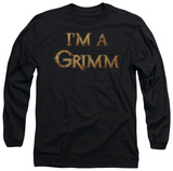 Long Sleeve: Grimm - I'm A Grimm T-Shirt