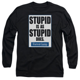 Long Sleeve: Forrest Gump - Stupid Is T-shirts
