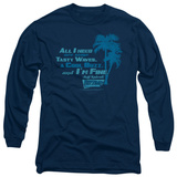 Long Sleeve: Fast Times at Ridgemont High - All I Need Shirts