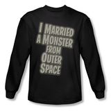 Long Sleeve: I Married a Monster From Outer Space - Title T-Shirt