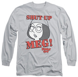 Long Sleeve: Family Guy - Shut Up Meg Long Sleeves