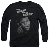 Long Sleeve: Muhammad Ali - Back It Up T-shirts