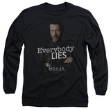 Long Sleeve: House - Everybody Lies Shirt