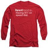 Long Sleeve: Parenthood - 911 On Speed Dial Shirts