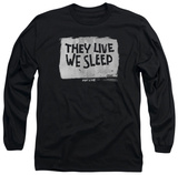 Long Sleeve: They Live - We Sleep Shirt