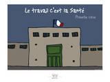 Broutch - Le travail c'est la Santé Poster by Sylvain Bichicchi