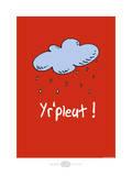 Heula. Yr'pleut Posters by Sylvain Bichicchi
