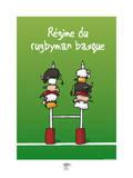 Pays B. - Régime du rugbyman basque Posters by Sylvain Bichicchi