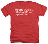 Parenthood - 911 On Speed Dial T-Shirt