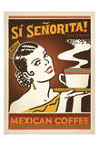 Si Senorita Poster by  Anderson Design Group