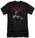 Dark Knight Rises - Permission To Die (slim fit) Shirt
