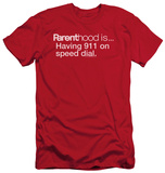 Parenthood - 911 On Speed Dial (slim fit) T-Shirt