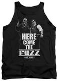 Tank Top: Hot Fuzz - Here Come The Fuzz Tank Top
