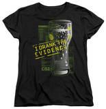 Womens: CSI - I Drank The Evidence T-shirts