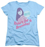 Womens: Beverly Hills 90210 - Don't Be A Brenda T-shirts