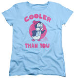 Womens: Chilly Willy - Cooler Than You T-shirts