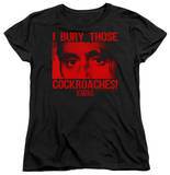 Womens: Scarface - Cockroaches T-shirts