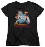Womens: Elvis Presley - Always On My Mind Shirts