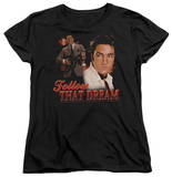 Womens: Elvis Presley - Follow That Dream T-shirts