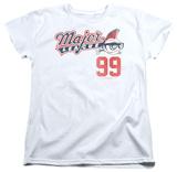 Womens: Major League - 99 T-shirts