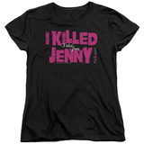 Womens: The L Word - I Killed Jenny T-shirts